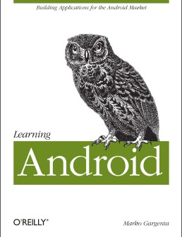 Android开发博一把白菜论坛手机精品书籍:《Learning Android》